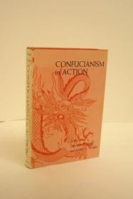 Confucianism in Action, Nivison, David S.; Wright, Arthur F.; et al