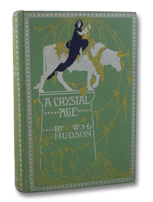 A Crystal Age, Hudson, W.H.; Smyth, Clifford (Introduction)