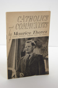 Catholics and Communists, Thorez, Maurice