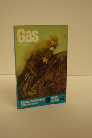 Gas (Ballantine's Illustrated History of the Violent Century, Weapons Book No. 43), Hogg, Ian V.
