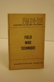 Field Manual - Field Wire Technique (FM24-20 October 1948), Department of the Army