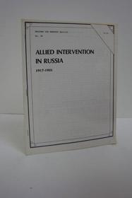 Allied Intervention in Russia, 1917-1921 (Weapons and Warfare Special No. 38), Schoch, Bruce P.; Leonard, Charles R.; Gordon, Dennis; Ethridge, Kenneth E.; Aker, Frank