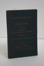 Simplified Hand Book on Athletics for Use with American Expeditionary Forces under Provisions of General Orders 241, G.H.Q., 1918