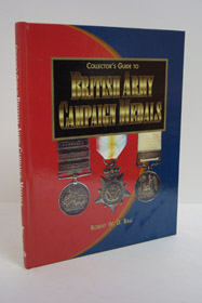 Collector's Guide to British Army Campaign Medals, Ball, Robert W.D.