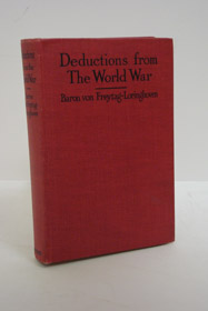 Deductions from the World War, von Freytag-Loringhoven, Hugo Friedrich Philipp Johann