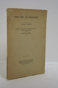 The Art of Printing: Annual Lecture on Aspects of Art, Henriette Hertz Trust of the British Academy 1937, Morison, Stanley
