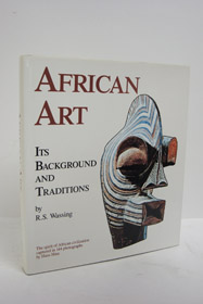 African Art: Its Background and Traditions, Wassing, R.S.