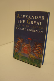 Alexander the Great: A Life in Legend, Stoneman, Richard