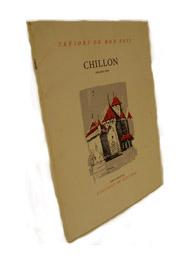 The Castle of Chillon (English Text), Guignard, Auguste; Lampietti, Deniele (Translator)