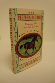 The Performance Mare: Maximizing What Your Mare Does Best, Smith, Sharon B.