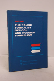 The Polish Formalist School and Russian Formalism, Karcz, Andrej