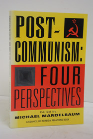 Post-Communism: Four Perspectives, Mandelbaum, Michael