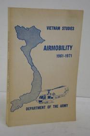 Vietnam Studies: Airmobility, 1961-1971, Tolson, John J.