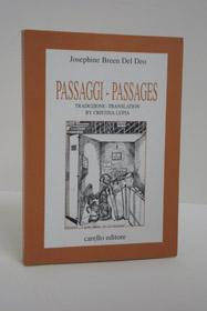 Passagi - Passages, Del Deo, Josephine Breen; Lupia, Cristina (Translator)