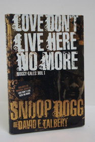 Love Don't Live Here No More: Book One of Doggy Tales (Includes Audio CD), Dogg, Snoop; Talbert, David E.