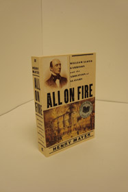 All on Fire: William Lloyd Garrison and the Abolition of Slavery, Mayer, Henry