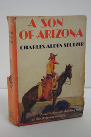A Son of Arizona, Seltzer, Charles Alden