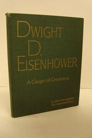Dwight D. Eisenhower: A Gauge of Greatness, Morin, Relman