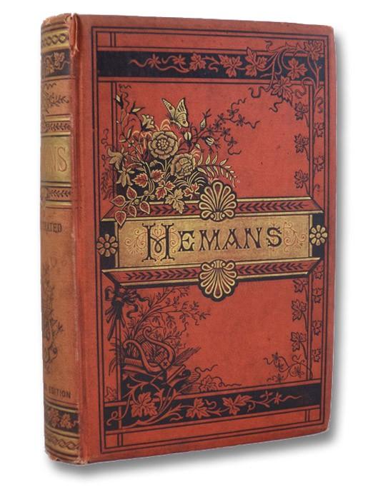 The Poetical Works of Mrs. Felicia Hemans, Hemans, Felicia