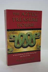 The Aztec Treasure House: New and Selected Essays, Connell, Evan S.