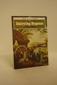 Dairying Bygones, Ingram, Arthur