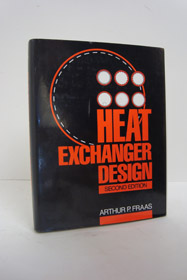 Heat Exchanger Design, Fraas, Arthur P.
