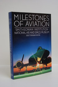 Milestones of Aviation: Smithsonian Institution National Air and Space Museum