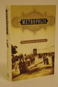 Metropolis, Gaffney, Elizabeth