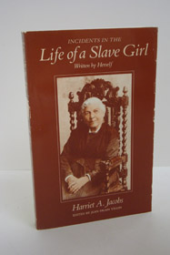 Incidents in the Life of a Slave Girl (Written by Herself), Jacobs, Harriet A.; Child, L. Maria; Yellin, Jean Fagan