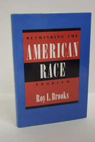 Rethinking the American Race Problem, Brooks, Roy L.