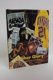 Gopher Glory: 100 Years of University of Minnesota Basketball, Perlstein, Steve (Editor); Moller, Mark; Haskins, Clem (Foreword); McHale, Kevin (Preface)
