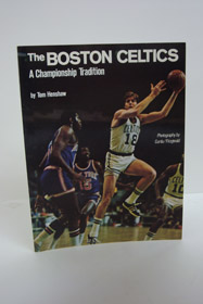 The Boston Celtics: A Championship Tradition, Henshaw, Tom
