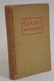 Expert Misbidding, Kerwin, Madeleine; Herts, B. Russell