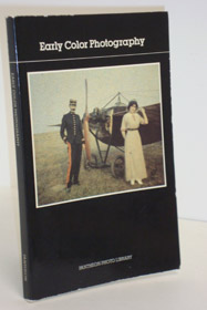 Early Color Photography, Roumette, Sylvain (Introduction); Frizot, Michael (Commentary)