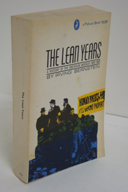 The Lean Years: A History of the American Worker, 1920-1933, Bernstein, Irving