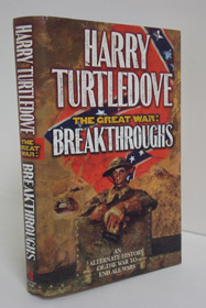 Breakthroughs (The Great War, Book 3), Turtledove, Harry