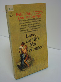 Love, Let Me Not Hunger, Gallico, Paul