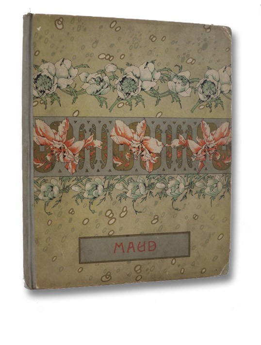 Maud and Other Poems, Tennyson, Alfred