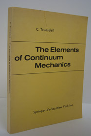 The Elements of Continuum Mechanics, Truesdell, C.