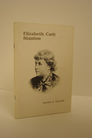 Elizabeth Cady Stanton (1815-1902), Kendall, Martha E.