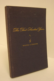 The First Hundred Years: 1848-1948, Edmonds, Walter D.; Chamberlain, Samuel (Photographs)