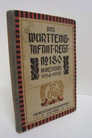 Das Wurtt. Infanterie-Regiment Nr. 180 im Weltkrieg 1914-1918 (Die wurttembergischen Regimenter im Weltkrieg 1914-1918, Band 9), Vischer, Alfred