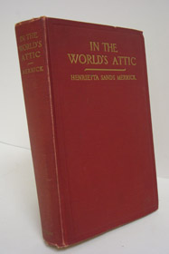 In the World's Attic, Merrick, Henrietta Sands; Younghusband, Francis (Introduction)