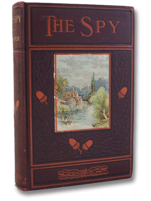 The Spy: A Tale of the Neutral Ground, Cooper, James Fenimore