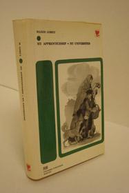 My Apprenticeship; My Universities (Soviet Authors Library), Gorky, Maxim; Wettlin, Margaret (Translator)