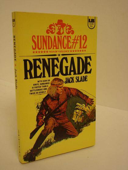 Renegade (Sundance #12), Slade, Jack