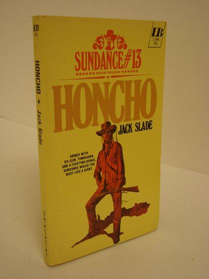 Honcho (Sundance #13), Slade, Jack