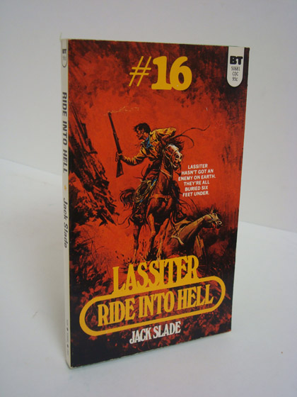 Ride into Hell (Lassiter #16), Slade, Jack