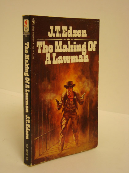 The Making of a Lawman, Edson, J.T.