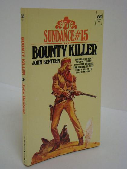 Bounty Killer (Sundance #15), Benteen, John